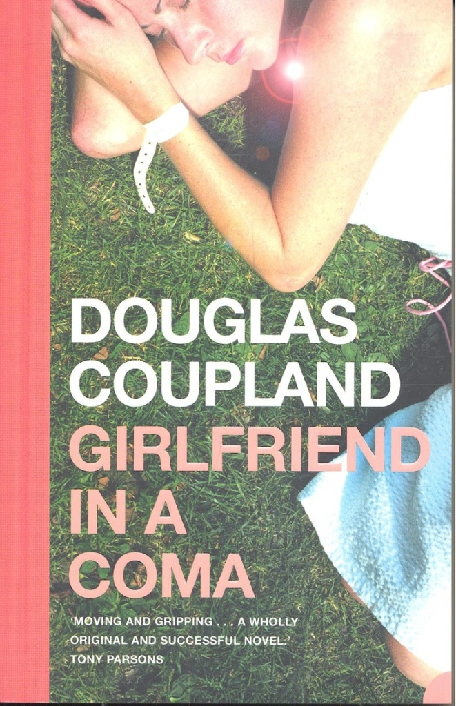 Douglas Coupland Girlfriend in a Coma