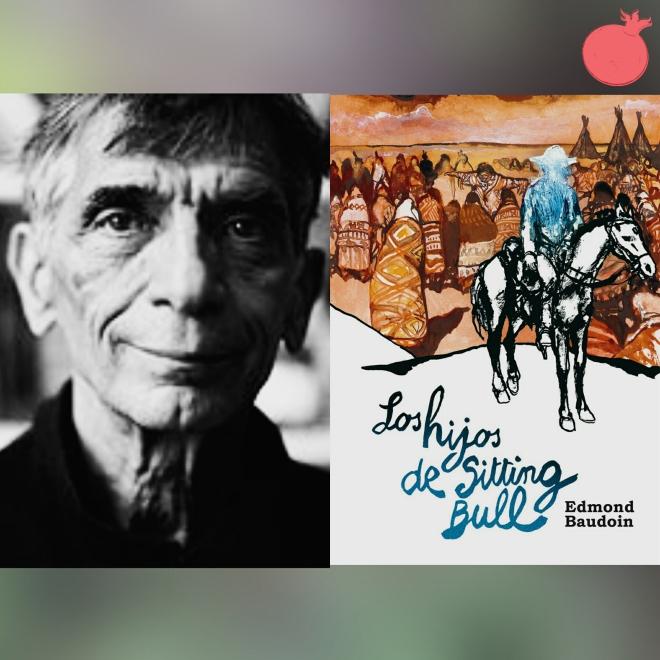 De aventureros y desventurados Sobre Los hijos de Sitting Bull, por Edmond Baudoin (Astiberri, 2014) #culturaquemadura