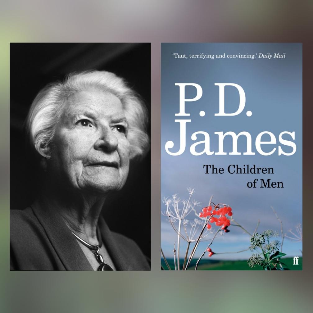P. D. James, Hijos de hombres, 6 estupendas novelas distópicas (que no son ni de Orwell ni de Bradbury) #culturaquemadura