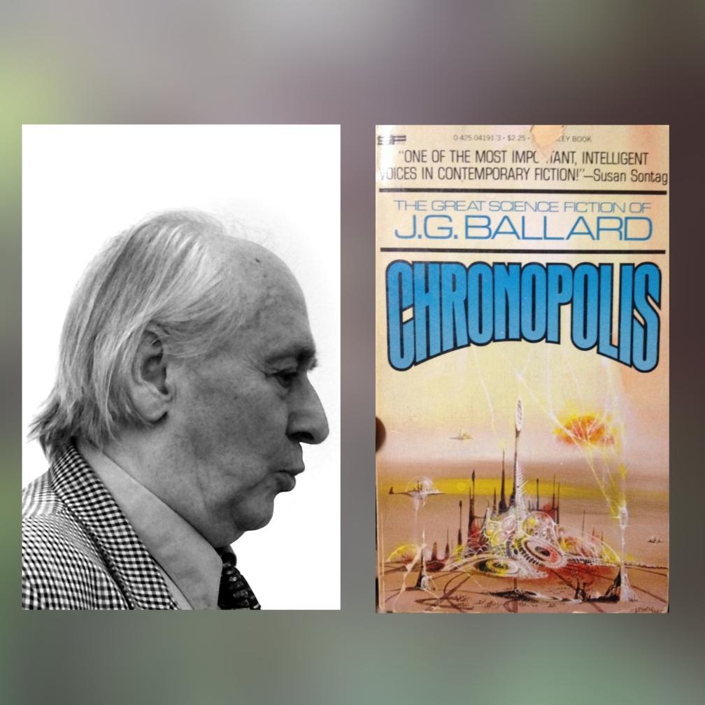 J. G. Ballard, Cronópolis, 6 estupendas novelas distópicas (que no son ni de Orwell ni de Bradbury) #culturaquemadura