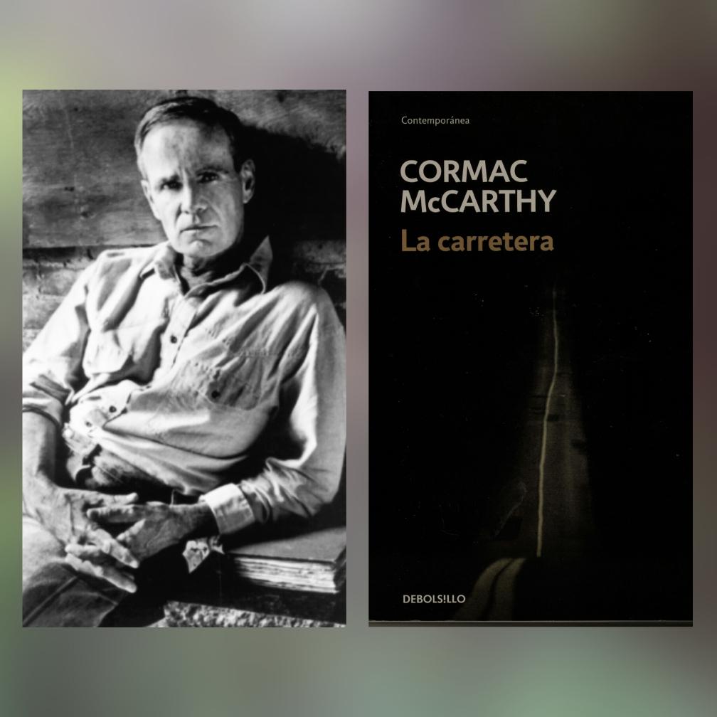 Cormac McCarthy, La carretera, 6 estupendas novelas distópicas (que no son ni de Orwell ni de Bradbury) #culturaquemadura