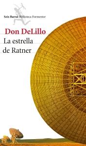 La estrella de Ratner de Don DeLillo #culturaquemadura, Reseña, Seix Barral